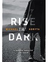 Rise the Dark (Mark Novak 2)