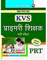 KVS Primary Teachers (PRT) Recruitment Exam Guide (Popular Master Guide)