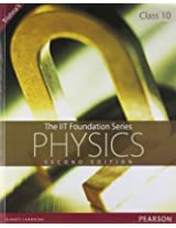 The IIT Foundation Series - Physics Class 10