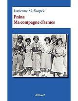 Pnina Ma Compagne D'Armes