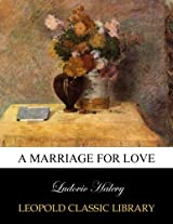 A marriage for love