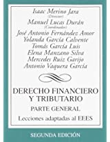 Derecho financiero y tributario / Financial and Tax Law: Parte General. Lecciones Adaptadas Al Eees / General Part. Lessons Adapted to the Ehea