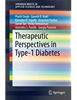Therapeutic Perspectives in Type-1 Diabetes (SpringerBriefs in Applied Sciences and Technology)