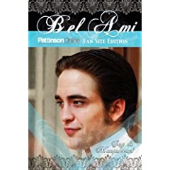 Bel Ami: Pattinson online Fansite Edition