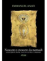 Nascere e crescere da nomadi - La relazione madre-figli nelle società primarie (Atelier Saggi Vol. 7) (Italian Edition)