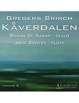Brinch:Kaverdalen Vol. 2 [Rohan de Saram; Julie Groves] [CLAUDIO RECORDS: CC5993-6]