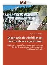 Diagnostic Des Defaillances Des Machines Asynchrones (Omn.Univ.Europ.)