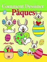 Livre de Dessin: Comment Dessiner des Comics - Pâques (Apprendre Dessiner t. 39) (French Edition)