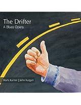 Drifter a Blues Opera