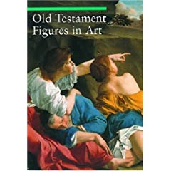 Old Testament Figures in Art (Guide to Imagery)
