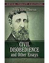 Civil Disobedience, and Other Essays (Dover Thrift Editions)
