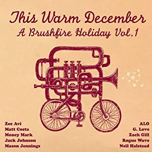 This Warm December A Brushfire Holiday Vol. 1