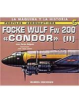 Focke Wulf Fw 200 Condor: v. 2 (Perfiles Aeronauticas)