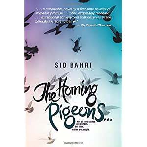 The Homing Pigeons: Not all love stories are perfect, but then, neither are people.