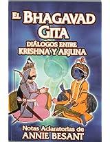 El Bhagavad Gita: Dialogos entre Krishna y Arjuna / Dialogues Between Krishna and Arjuna