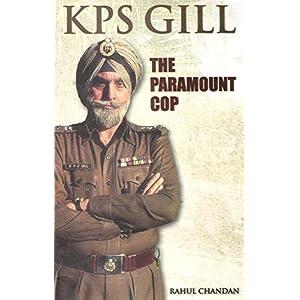 KPS Gill the Paramount Cop