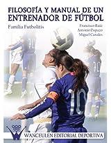 Filosofía y manual de un entrenador de fútbol: Familia Futbolitis