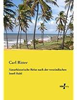 Naturhistorische Reise nach der westindischen Insel Haiti (German Edition)