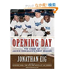 Opening Day: The Story of Jackie Robinson's First Season, Library Edition