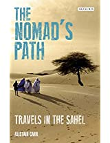 Nomad's Path, The: Travels in the Sahel
