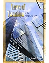 Laws of Taxation in the Hong Kong SAR
