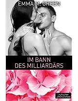 Im Bann des Milliardärs - 3: Volume 3