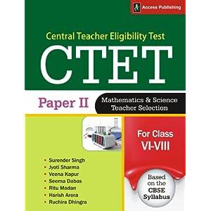 CTET Paper - II: Mathematics & Science Teacher Selection for Class VI-VIII