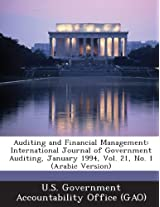Auditing and Financial Management: International Journal of Government Auditing, January 1994, Vol. 21, No. 1 (Arabic Version)