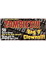 Bag O Zombie Clowns Glowing