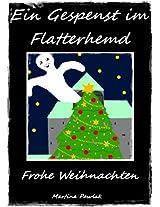 Ein Gespenst im Flatterhemd (Ein Gespenst im Flatterhemd ... Frohe Weihnachten)
