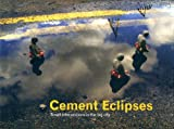 Cement Eclipses: Small Interventions in the Big City [ハードカバー]