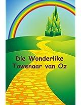 Die Wonderlike Towenaar van Oz