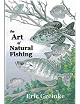 The Art Of Natural Fishing