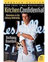 Kitchen Confidential Adventures in the Culinary Underbelly (Ecco)