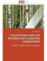 L Alexithymie Dans Les Troubles Des Conduites Alimentaires (Omn.Univ.Europ.)