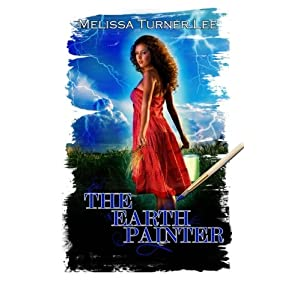 The Earth Painter: Volume 1 (The Painter Series)
