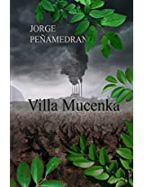 Villa Mucenka (Spanish Edition)