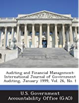 Auditing and Financial Management: International Journal of Government Auditing, January 1999, Vol. 26, No. 1