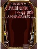 Seppellimento prematuro (Edizione illustrata) (9Poe) (Italian Edition)