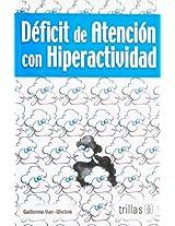 Deficit de atencion con hiperactividad