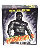 Zombies!!! 2 Card Game: Zombie Corps(e)