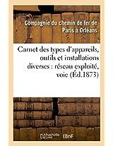 Carnet Des Types D'Appareils, Outils Et Installations Diverses (Savoirs Et Traditions)