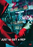 JUST to GET a REP [DVD]