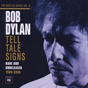 The Bootleg Series, Vol.8: Tell Tale Signs