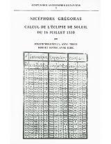 Nicephore Gregoras (Corpus Des Astronomes Byzantins)