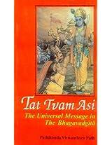 Tat Tvam Asi - Vol. 1&2: The Universal Message in the Bhagavadgita