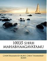 10035 Shrii Mahabhaagavatamu
