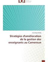 Stratégies d'amélioration de la gestion des enseignants au Cameroun