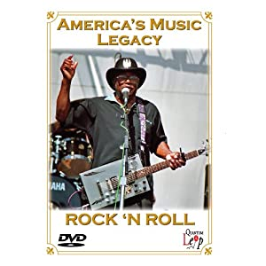 America's Music Legacy: Rock 'n Roll