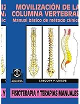 Movilizacion de la Columna Vertebral: Manual Basico de Metodo Clinico